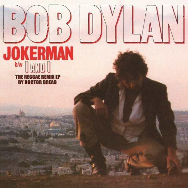 Bob Dylan - Jokerman - The Reggae Remix