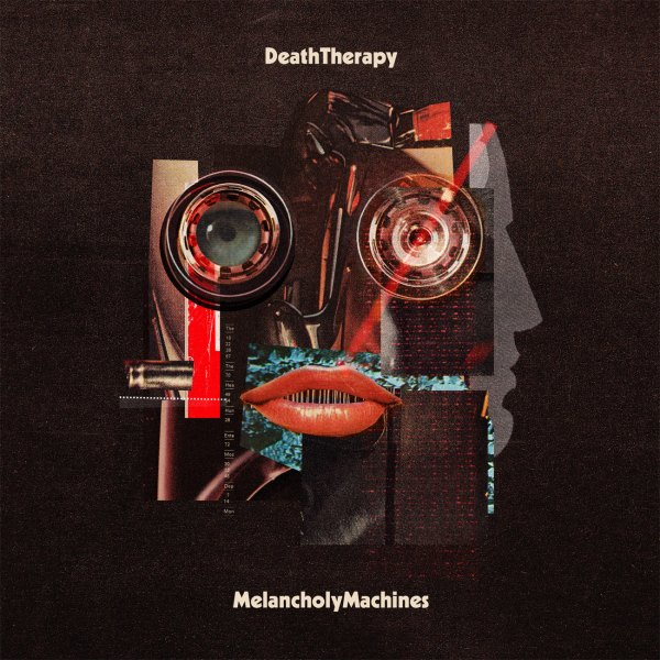 Death Therapy - Melancholy Machines