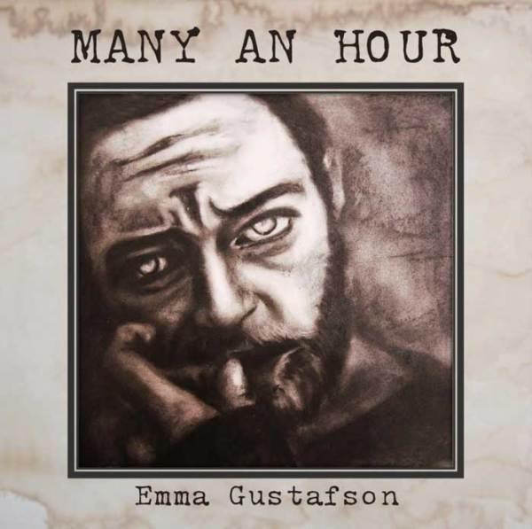 Emma Gustafson - Many An Hour