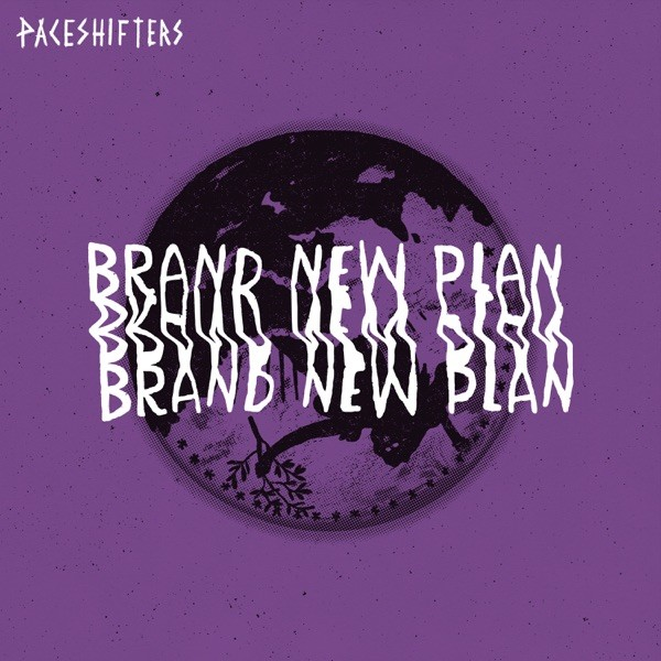 Paceshifters - Brand New Plan