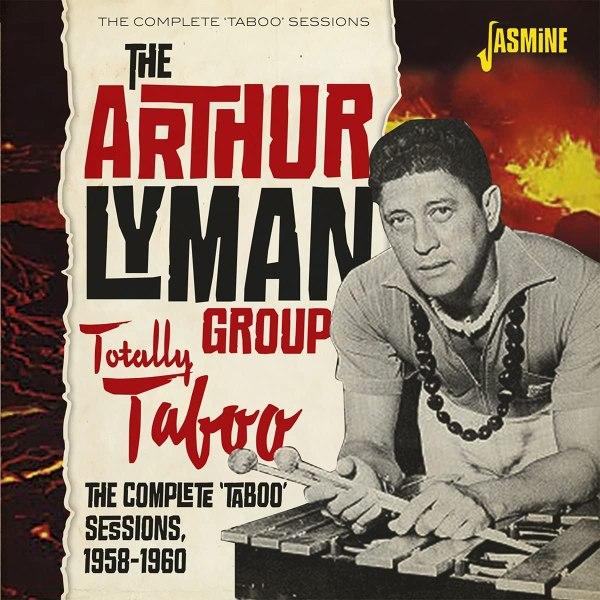 The Arthur Lyman Group - Totally Taboo