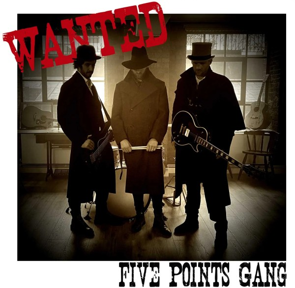 Five Points Gang - Wanted
