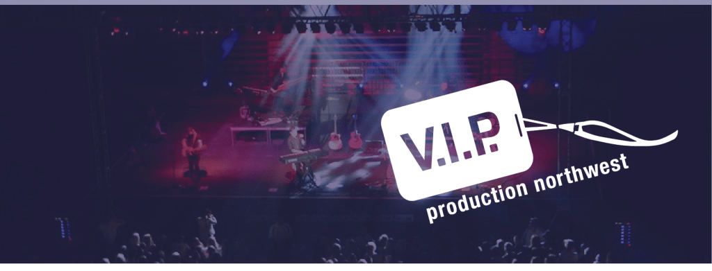 VIP Production Northwest logo and stage
