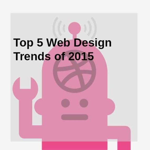 Top 5 Web Design Trends of 2015