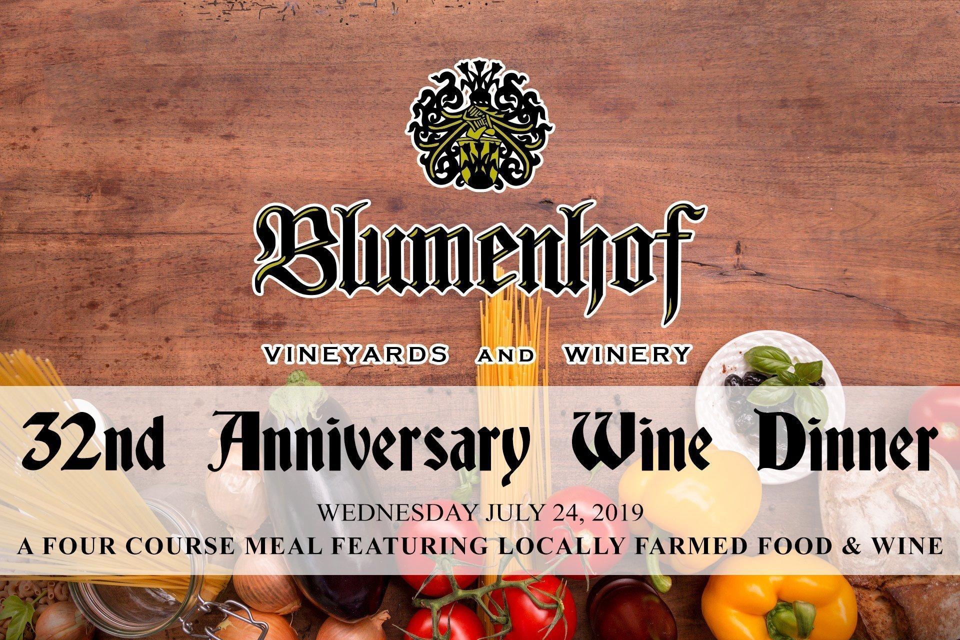 Blumenhof Winery's 32nd Anniversary wine dinner - July 24th 2019