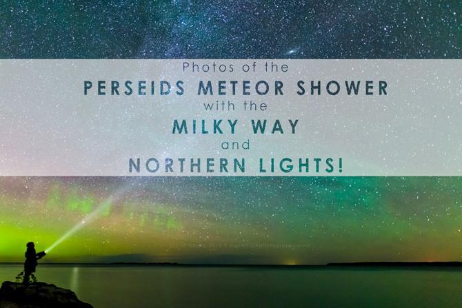 Photos-of-Perseids-Meteor-Shower-Milky-Way-Northern-Lights