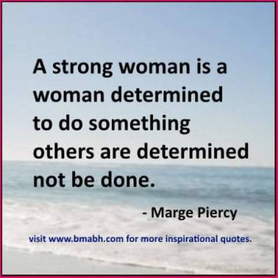 a strong woman quote by Marge Piercy picture Strong Women Quotes