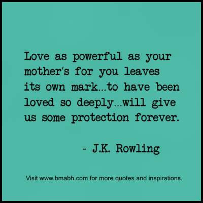 deep quotes about a mother's love and protection at www.bmabh.com