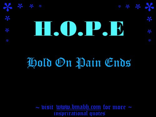 Hope Quotes -hold on pain ends