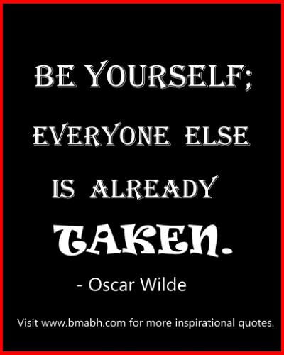 popular Oscar Wilde quotes-be yourself; everyone else is already taken
