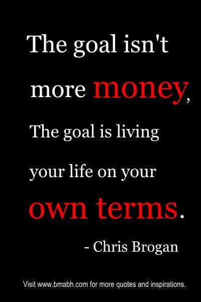money quotes about goal of money