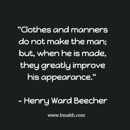 Clothes and manners do not make the man