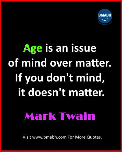 Inspirational Age Quotes And sayings
