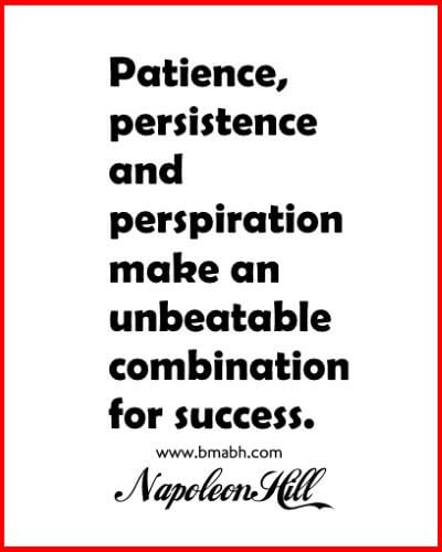 Patience, persistence and perspiration