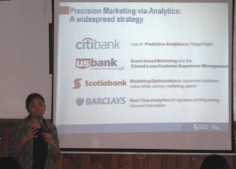 SAS Institute business development manager, Pamela Morales, shared different cases on precision marketing.