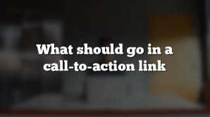 What should go in a call-to-action link