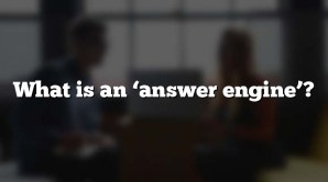 What is an 'answer engine'?