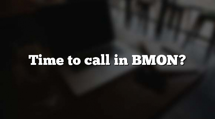 Time to call in BMON?