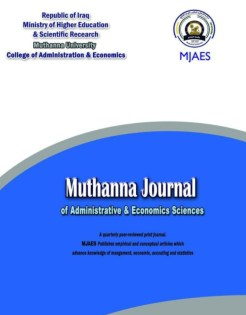 Muthanna Journal of Administrative and Economics Sciences (MJAES)