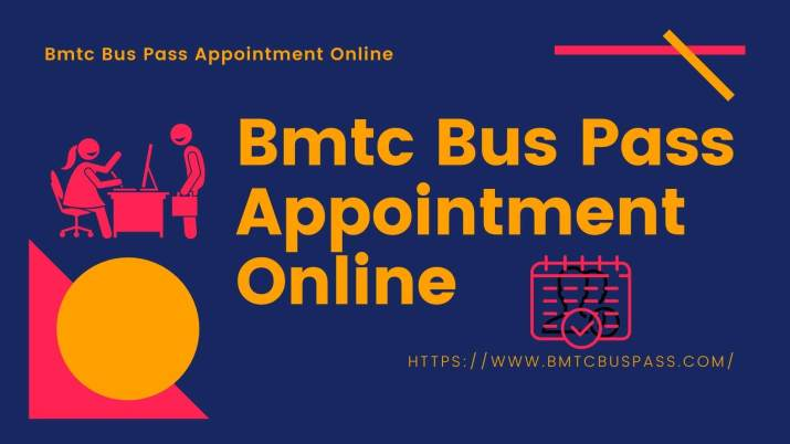 Bmtc Bus Pass Appointment Online