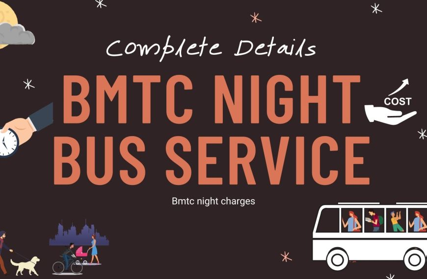 Bmtc Night Bus Service Timings | Charges | Routes – Complete Details