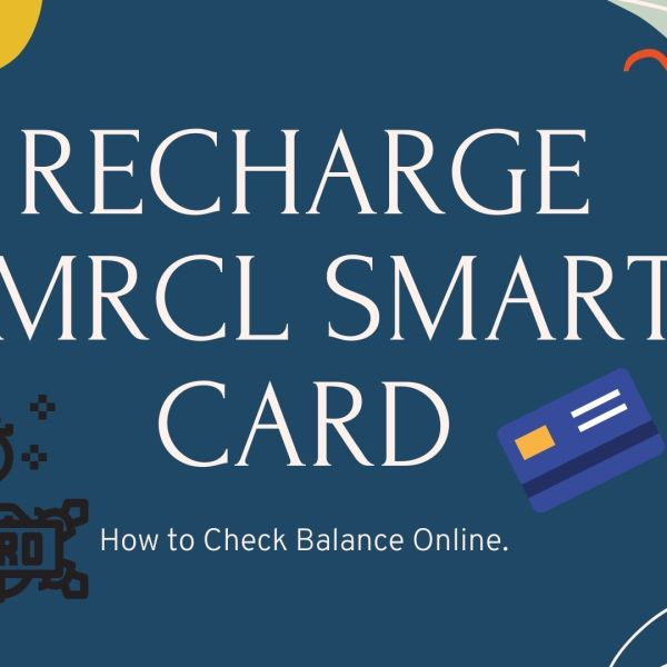 How to Recharge Bmrcl Smart Card and Check Balance Online.