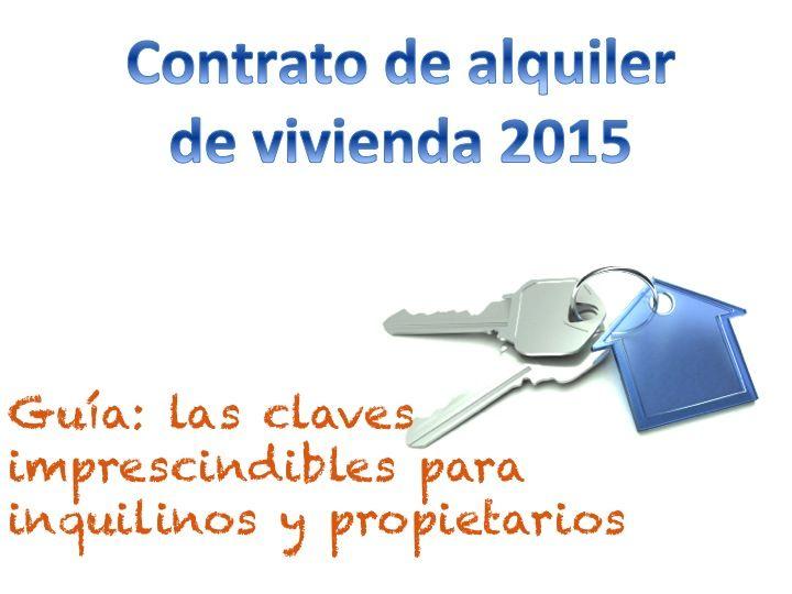 Contrato de alquiler de vivienda 2015 consejos legales for Alquiler de viviendas