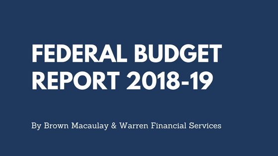 Federal Budget Report 2018-19