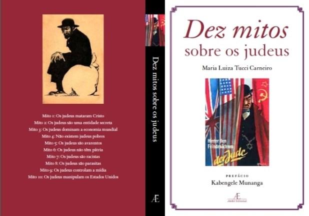 "Livro ""Os Dez Mitos sobre os Judeus"", Maria Luiza Tucci Carneiro,"