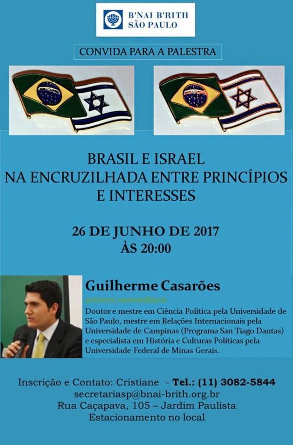 Palestra com Guilherme Casarőes na B'nai B'rith SP é dia 26/06