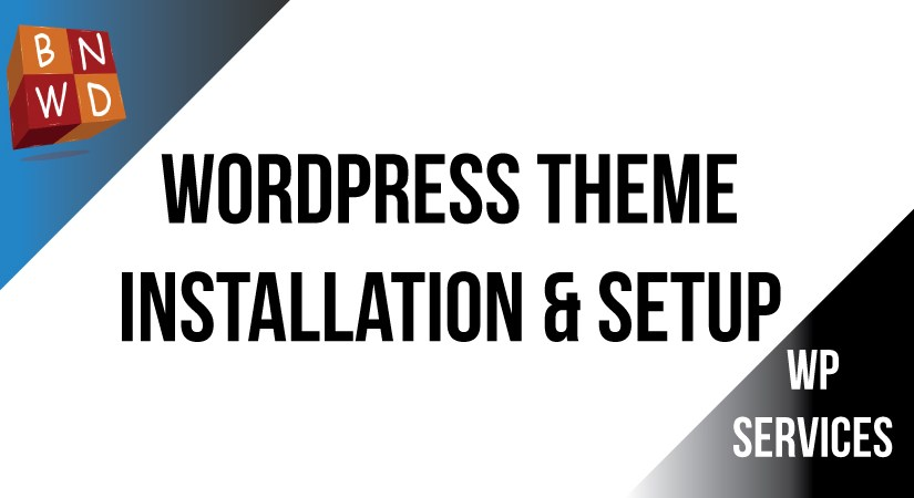 WordPress Theme Installation and Setup within 48 hours