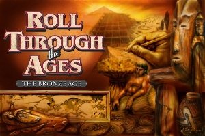 Roll through the Ages (The Bronze Age)