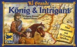 El Grande König Intrigant