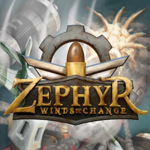 Zephyr: Winds of Change