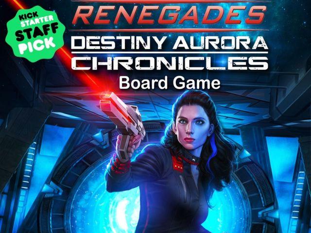 Renegades Destiny Aurora Chronicles