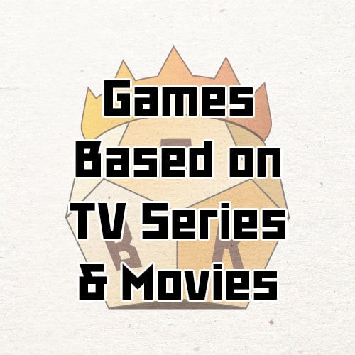 Top 10 Board Games Based on TV Series and Movies
