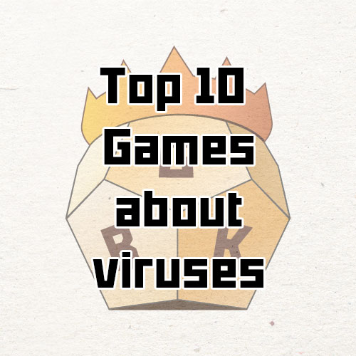 top 10 games about viruses