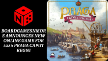 BoardGamesNMore announces new online game for 2021_ Praga Caput Regni