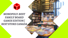Monopoly Best family board games Edition Best store Canada