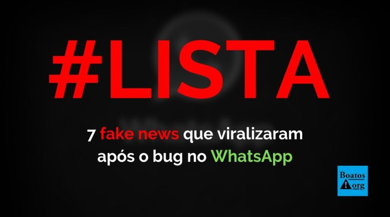 7 fake news que viralizaram após o bug no WhatsApp