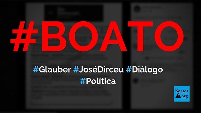 Diálogo entre Glauber Braga e José Dirceu é divulgado pelo The Intercept Brasil, diz boato (Foto: Reprodução/Facebook))