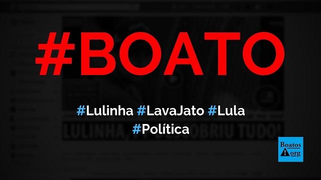 Lulinha é pego na Lava Jato e Lula surta na cadeia, diz boato (Foto: Reprodução/Facebook)