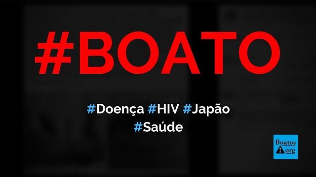 Nova doença pior do que o HIV (sida ou aids) atingiu 40% da população do Japão, diz boato (Foto:: Reprodução/Facebook)