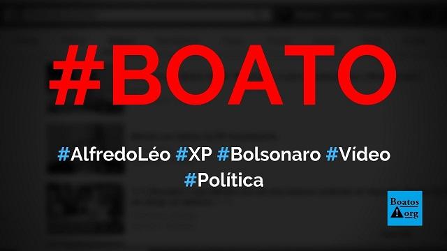 Alfredo Léo, diretor da XP, falou, em vídeo, sobre Bolsonaro para um amigo, diz boato (Foto: Reprodução/Facebook)