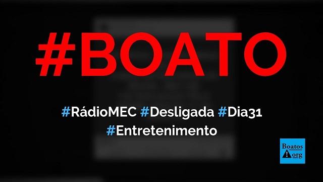 Bolsonaro extinguiu a rádio MEC AM, que sairá do mês no dia 31, diz boato (Foto: Reprodução/Facebook)