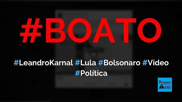 Leandro Karnal elogia Bolsonaro e aplaude a prisão de Lula em vídeo, diz boato (Foto: Reprodução/Facebook)