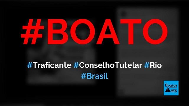 Traficante vence eleição para conselho tutelar em cidade do Rio de Janeiro, diz boato (Foto: Reprodução/Facebook)
