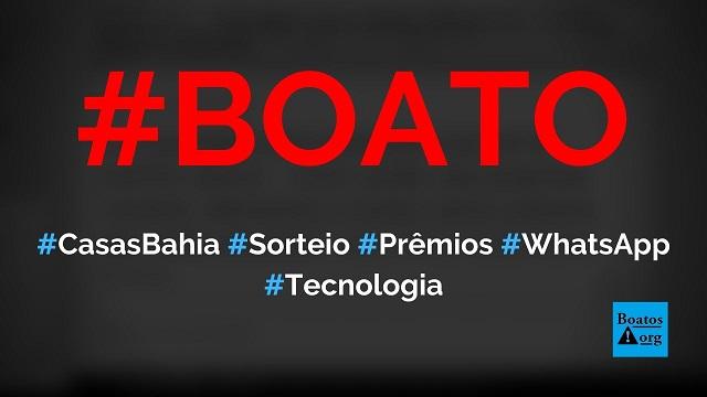 Casas Bahia sorteia prêmios diários em site no WhatsApp por causa da Black Friday, diz boato (Foto: Reprodução/Facebook)