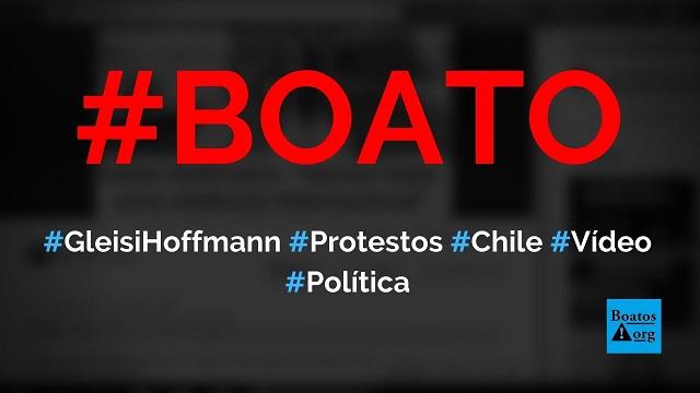 Gleisi está indo para o Chile fazer violência internacional em protestos de 2019, diz boato (Foto: Reprodução/Facebook)