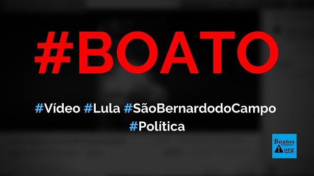 Vídeo mostra chegada de Lula em São Bernardo do Campo com fogos de artifício, diz boato (Foto: Reprodução/Facebook)
